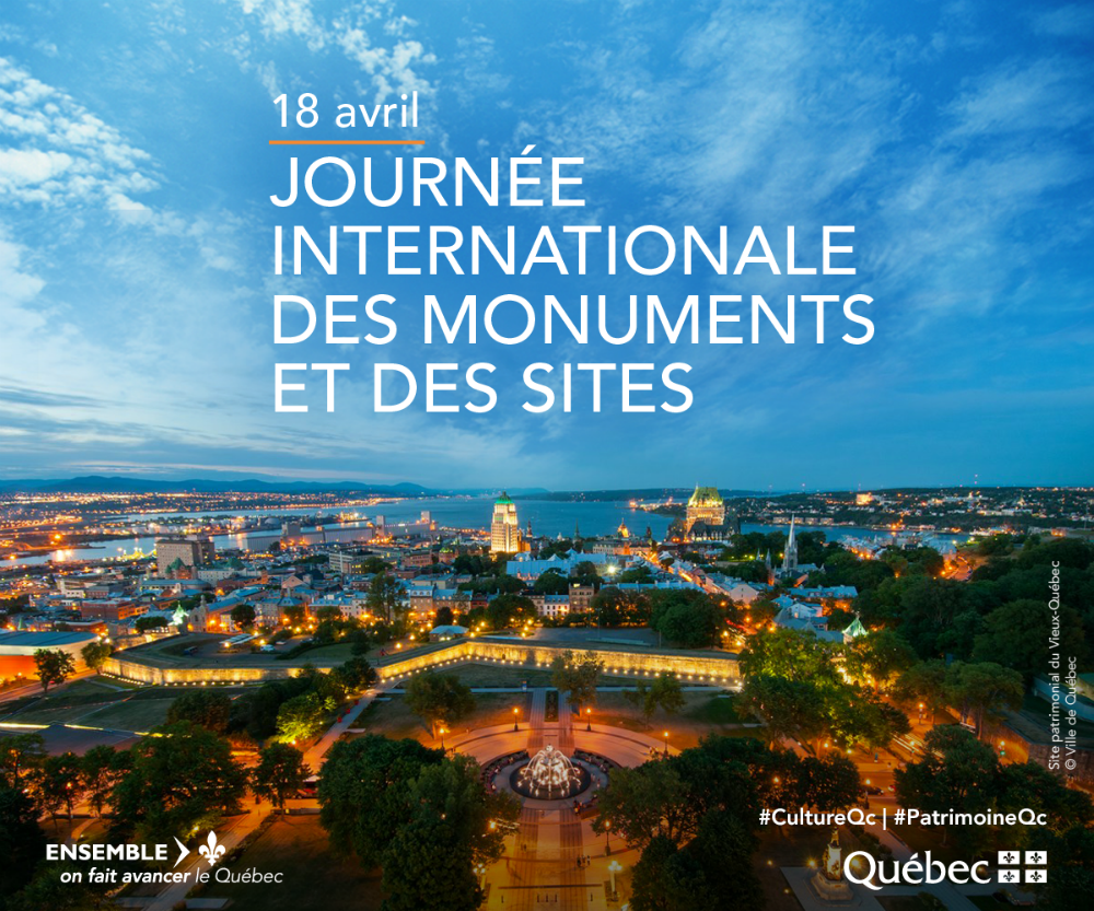 18 avril Journée internationale des monuments et des sites #CultureQc #PatrimoineQc